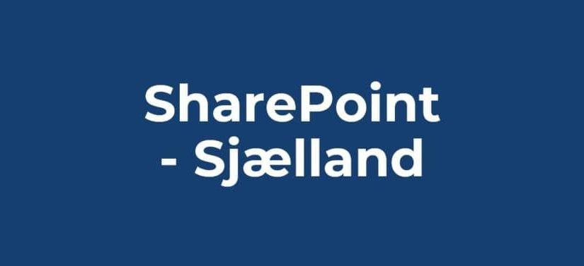 SharePoint Sjaelland