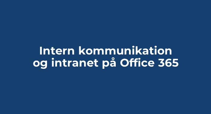 Intern kommunikation og intranet på Office 365