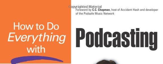 How to do everything with podcasting