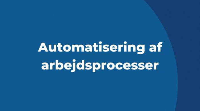 Automatisering af arbejdsprocesser