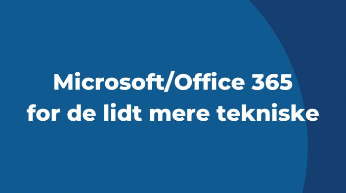 Microsoft for the lidt mere tekniske